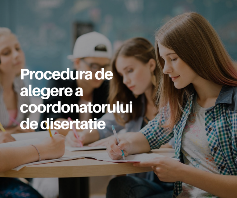 Procedura de alegere a coordonatorului de disertație 2019